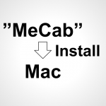 Installing-MeCab-on-mac